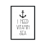 """I Need Vitamin Sea"" Plakat"