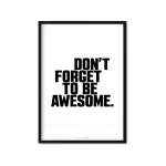 """Be Awesome"" Plakat"