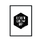 """Don't Grow Up"" Plakat"