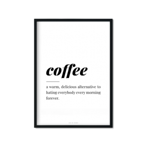 """coffee"" Plakat"