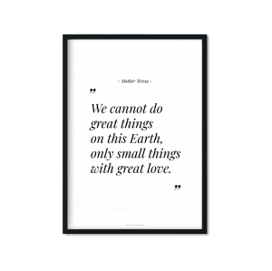 """small things with great love"" Plakat"