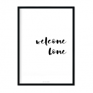 """welcome home"" Plakat"