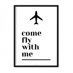 """Come fly with me"" Plakat"