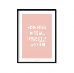 """mirror mirror on the wall"" Plakat"