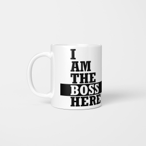 """I Am The Boss Here"" Kubek"