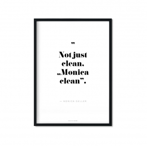 """Monica clean"" Plakat"