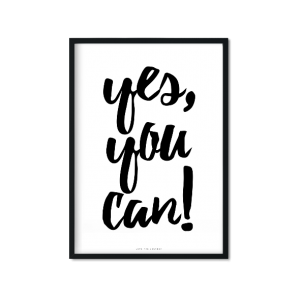 """Yes, You Can!"" Plakat A3"