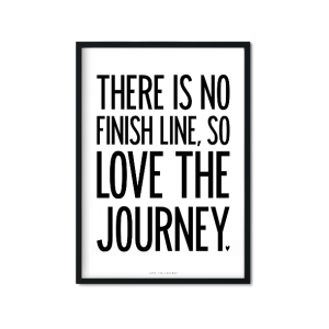 """Love The Journey"" Plakat"