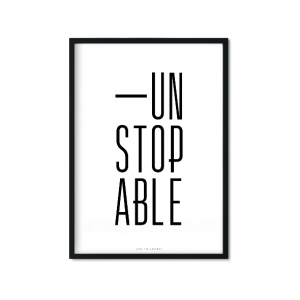 """Unstopable"" Plakat"