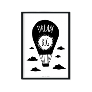 """Dream Big"" Plakat"