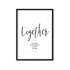 """together is our favourite place to be"" Plakat"